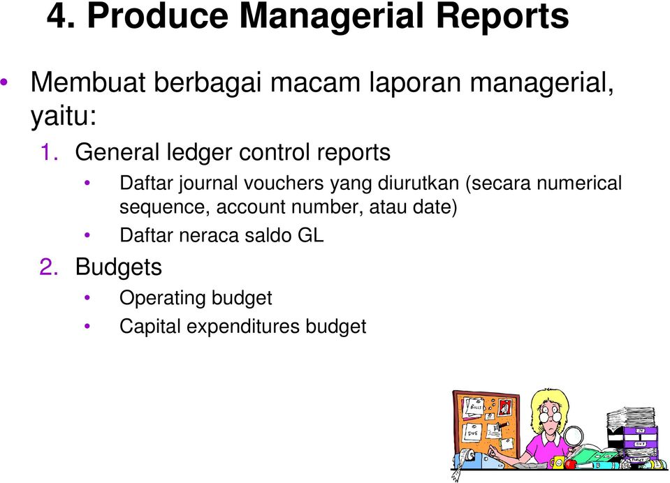 General ledger control reports Daftar journal vouchers yang diurutkan
