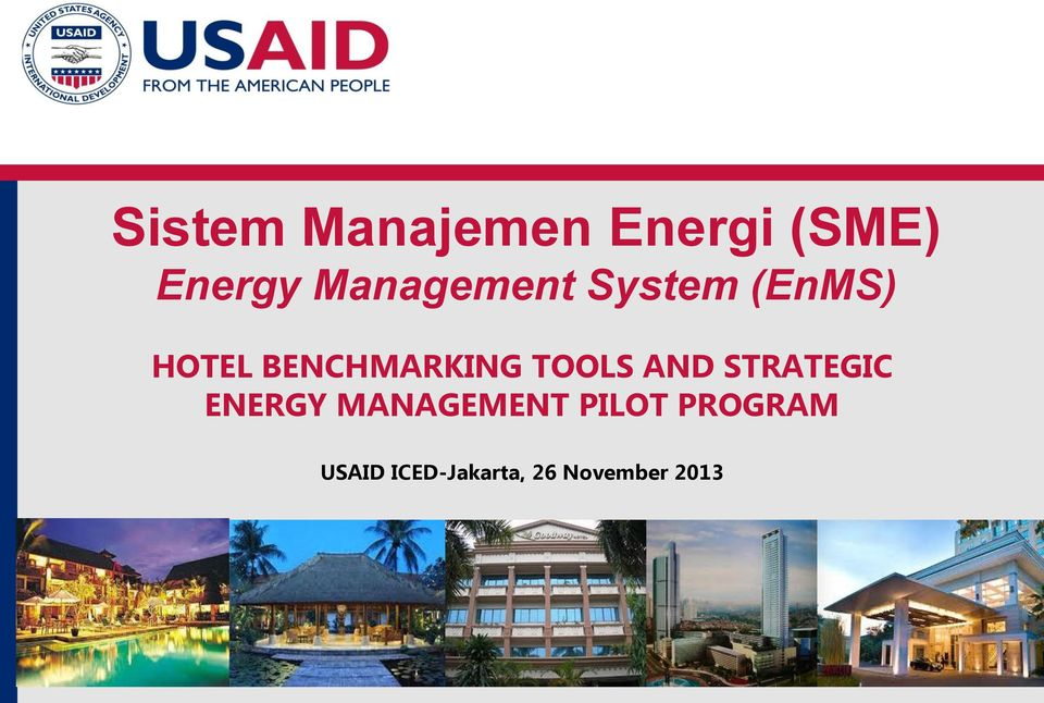 BENCHMARKING TOOLS AND STRATEGIC ENERGY