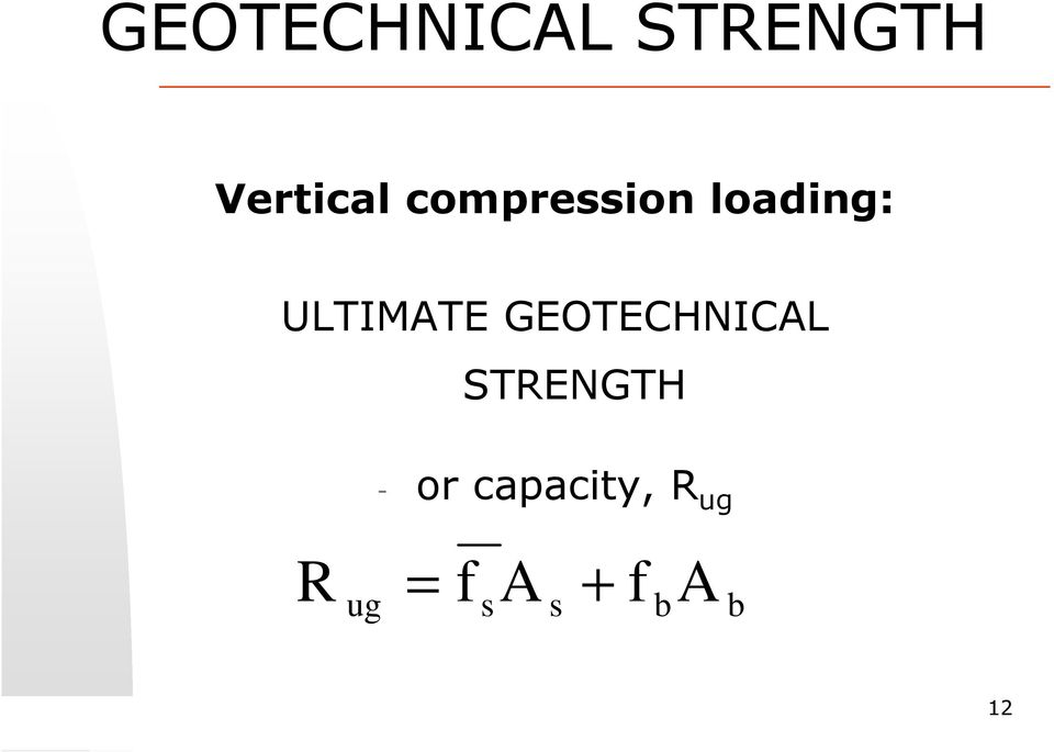 GEOTECHNICAL STRENGTH - or