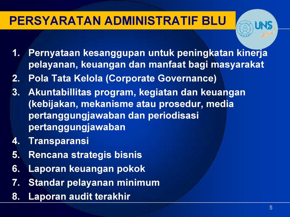 Pola Tata Kelola (Corporate Governance) 3.