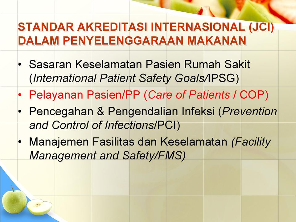 Pasien/PP (Care of Patients / COP) Pencegahan & Pengendalian Infeksi (Prevention and