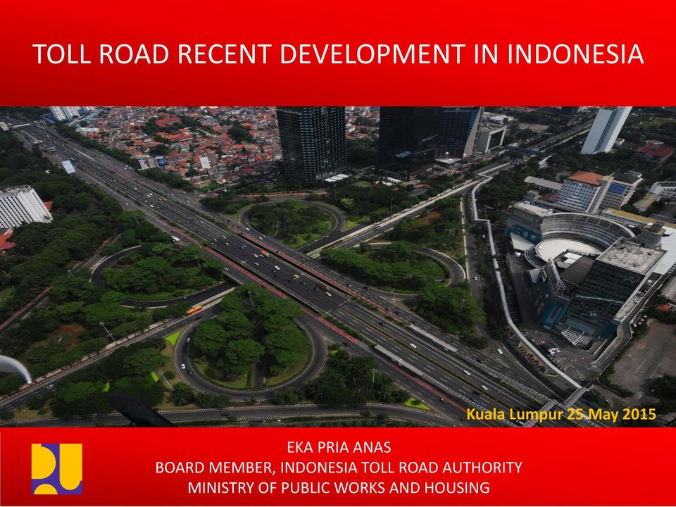 INDONESIA TOLL ROAD AUTHORITY MINISTRY