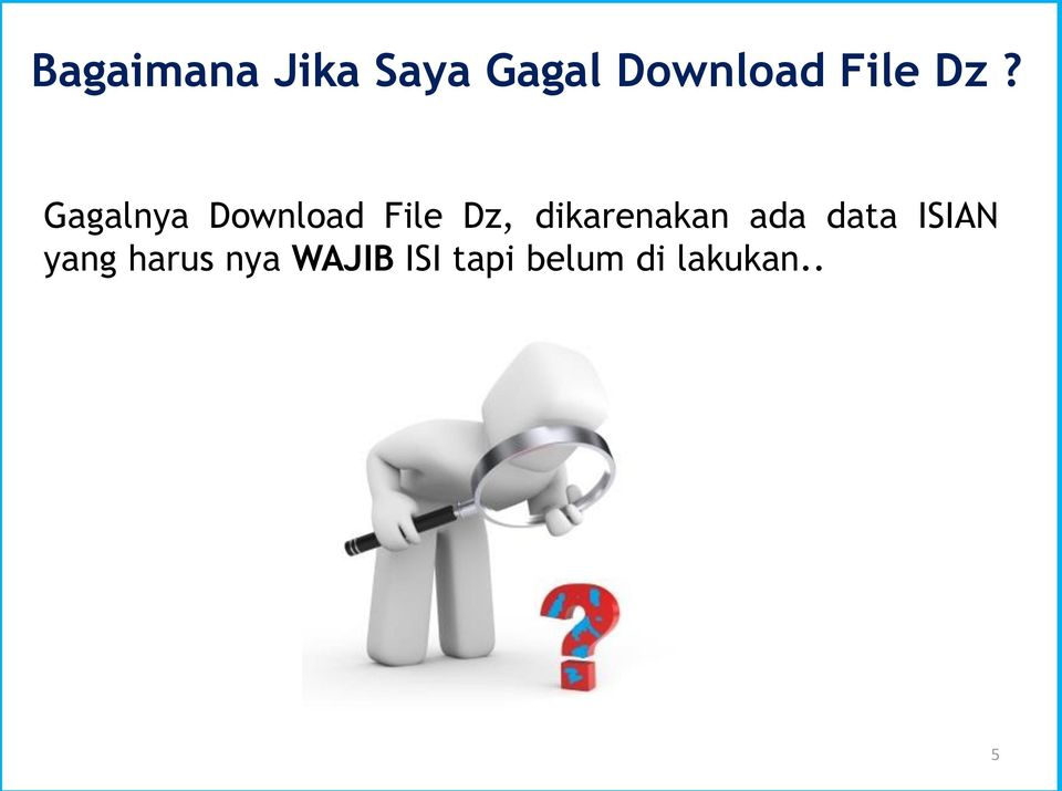 Gagalnya Download File Dz,