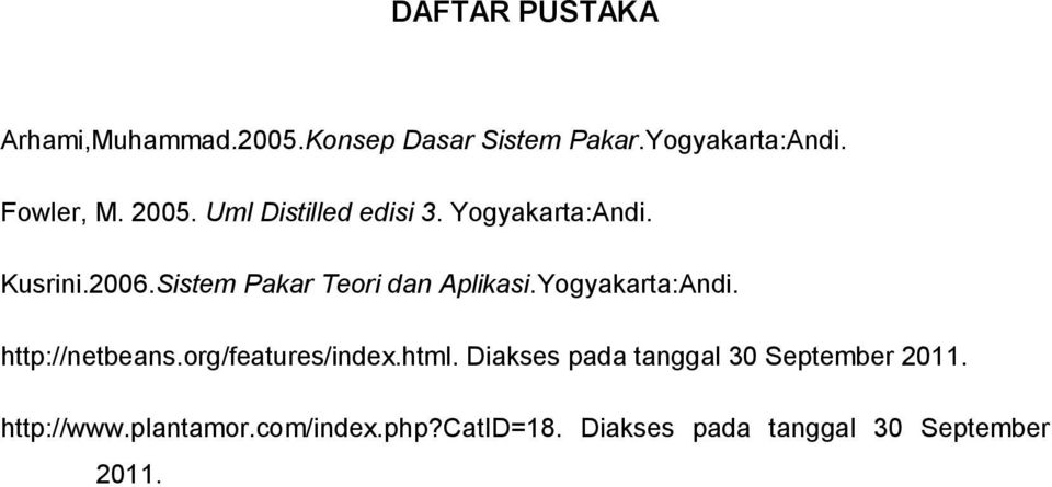 Yogyakarta:Andi. http://netbeans.org/features/index.html.