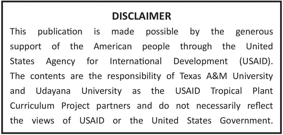 The contents are the responsibility of Texas A&M University and Udayana University as the USAID