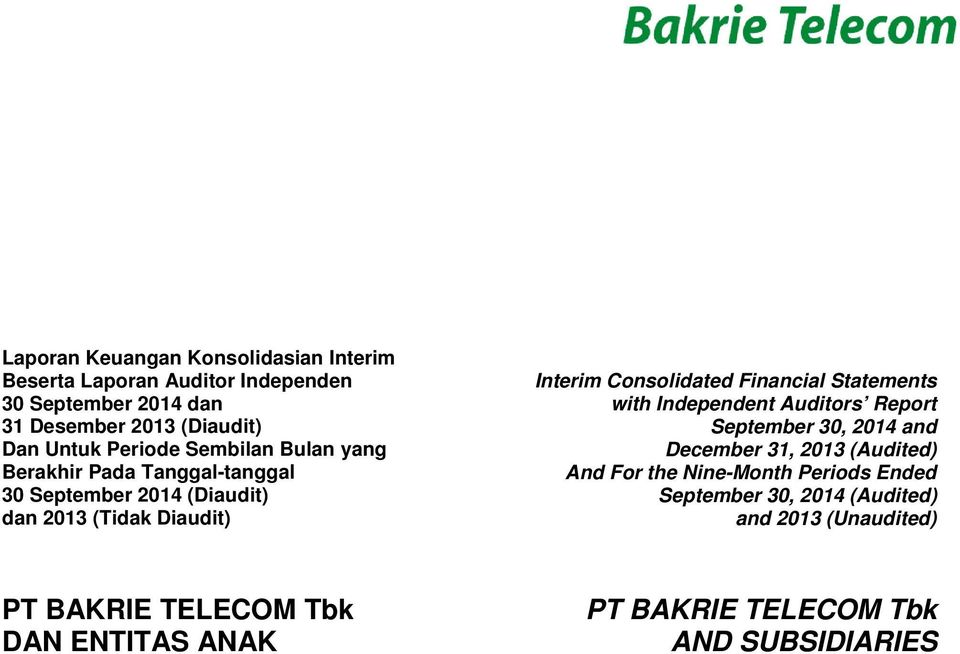 2013 (Tidak Diaudit) Interim Consolidated Financial Statements with Independent Auditors Report September 30,