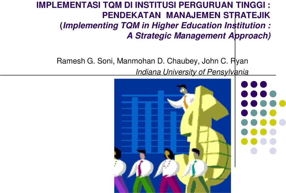 Institution : A Strategic Management Approach) Ramesh G.