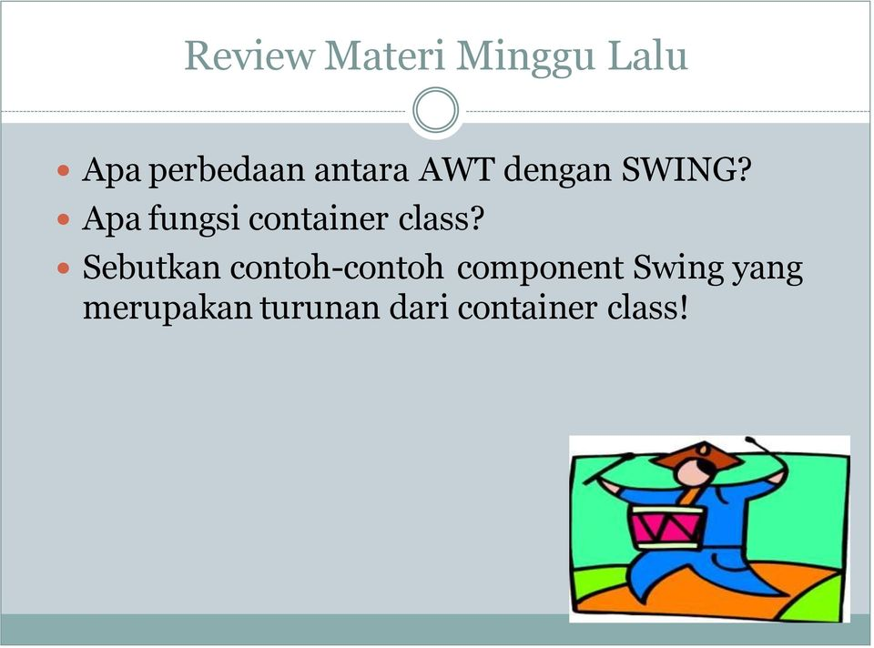 Apa fungsi container class?