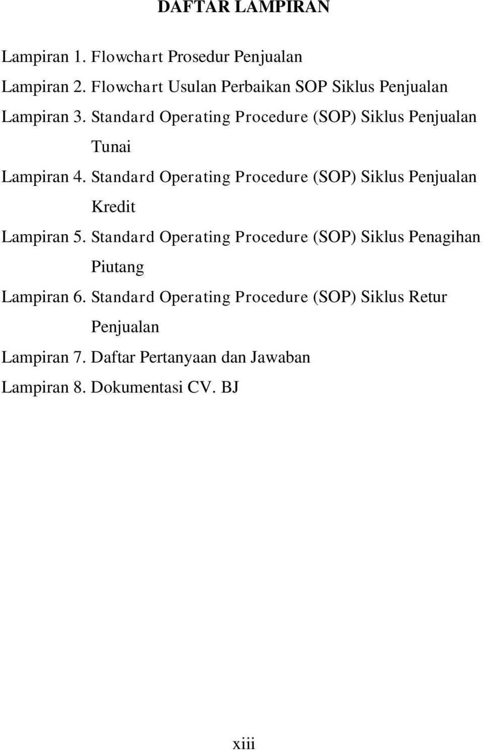 Standard Operating Procedure (SOP) Siklus Penjualan Tunai Lampiran 4.