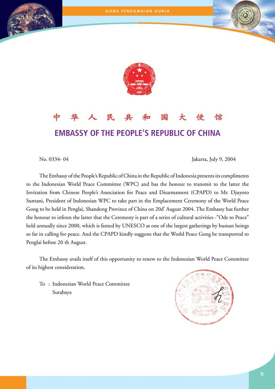 transmit to the latter the Invitation from Chinese People s Association for Peace and Disarmament (CPAPD) to Mr.