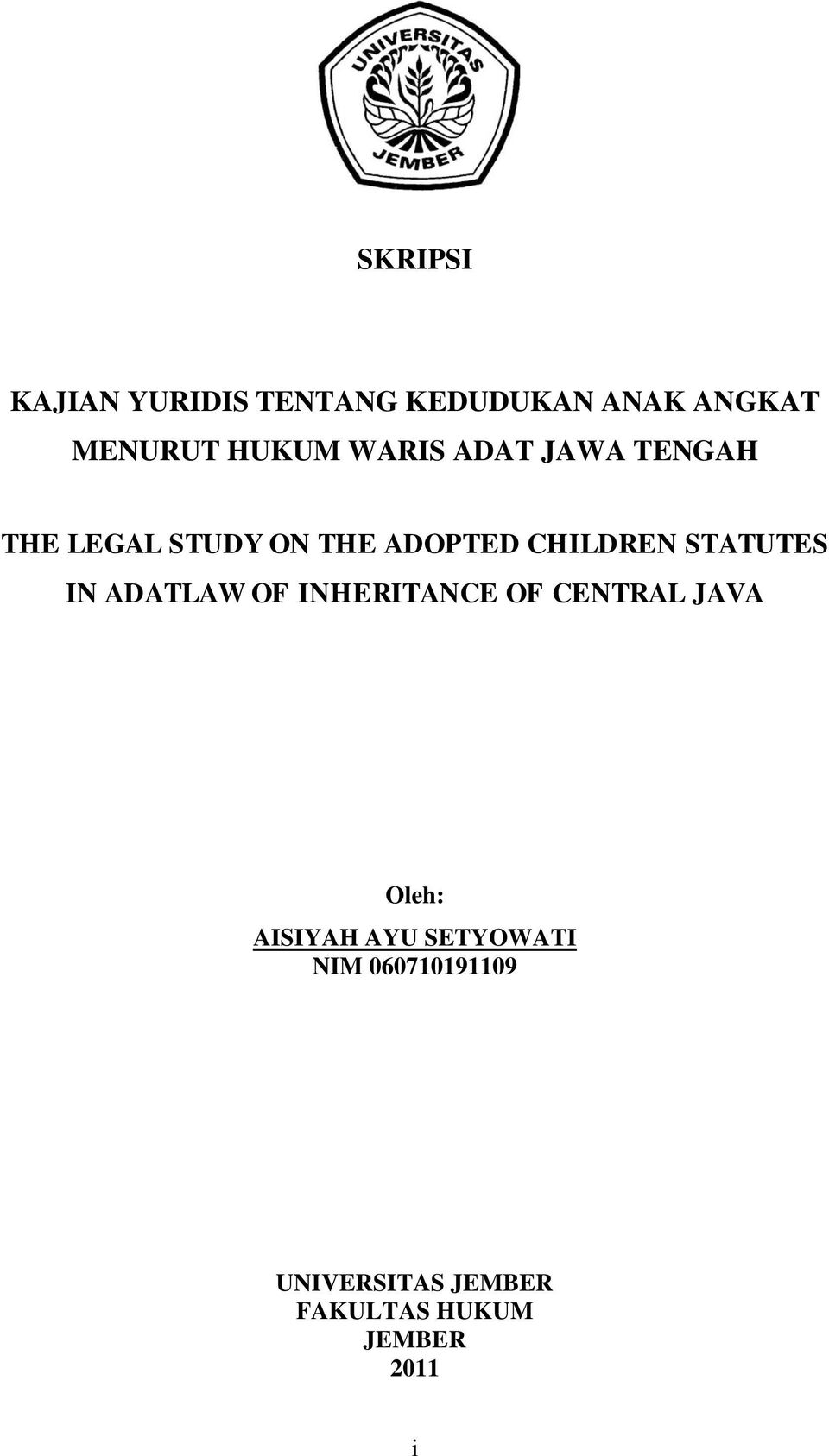 STATUTES IN ADATLAW OF INHERITANCE OF CENTRAL JAVA Oleh: AISIYAH AYU