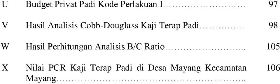 Perhitungan Analisis B/C Ratio.