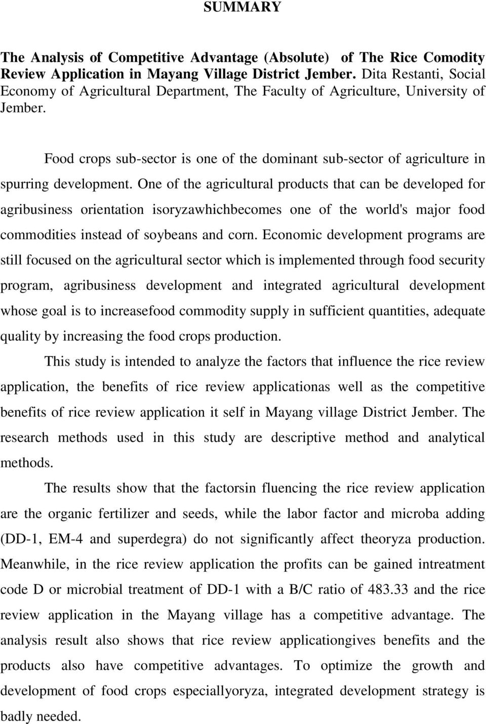 Food crops sub-sector is one of the dominant sub-sector of agriculture in spurring development.