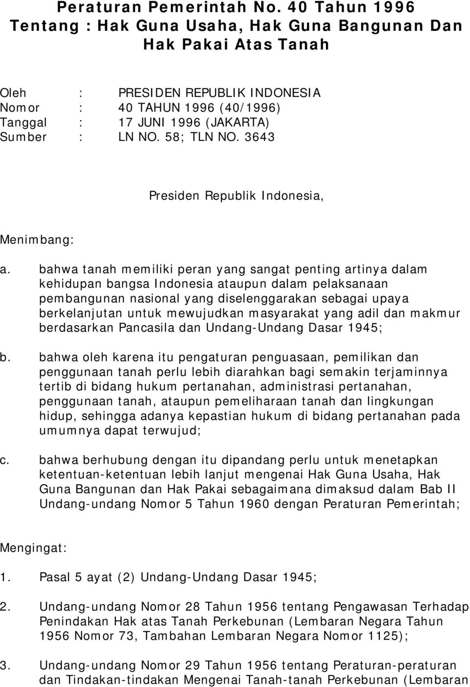 58; TLN NO. 3643 Presiden Republik Indonesia, Menimbang: a.