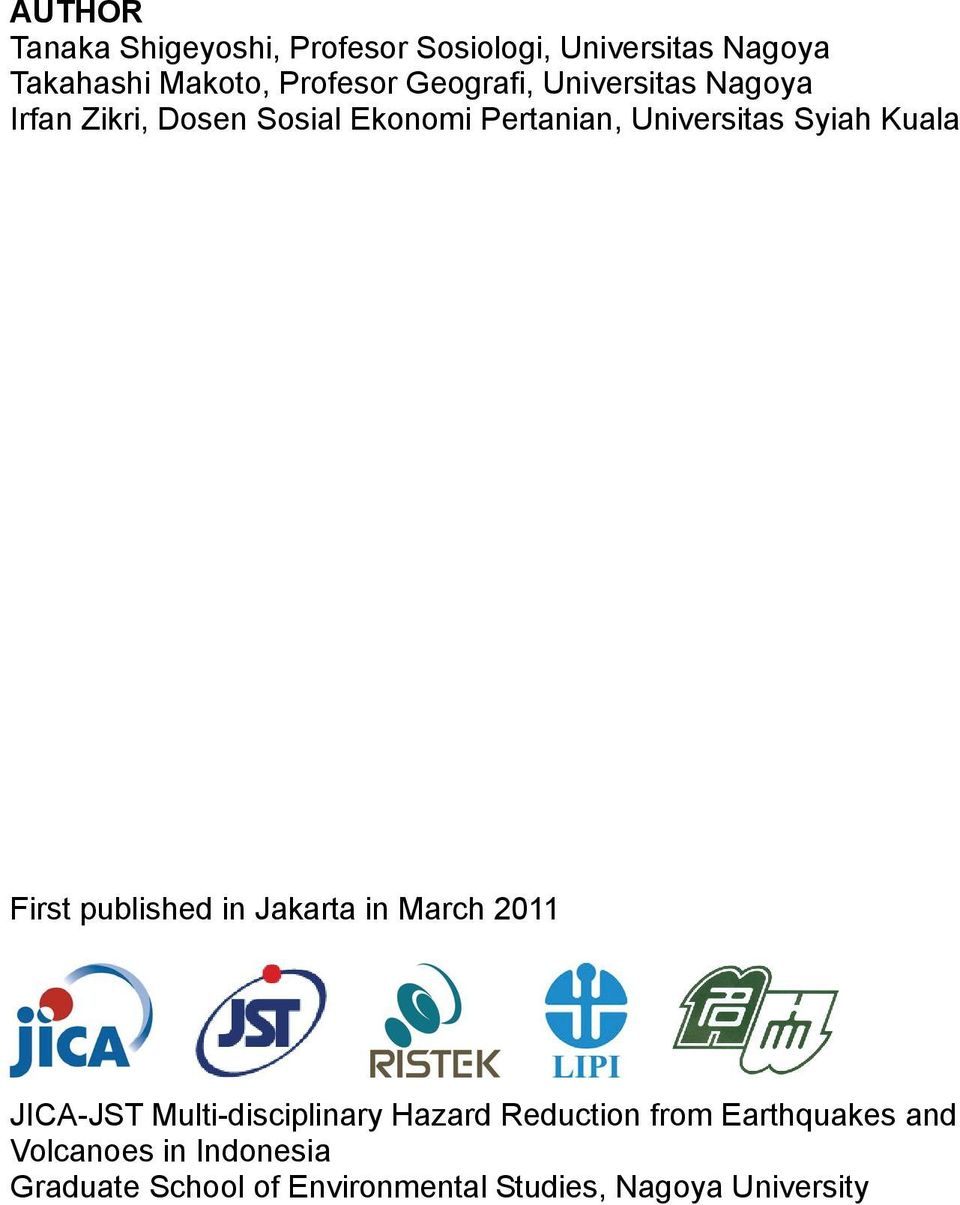 Kuala First published in Jakarta in March 2011 JICA-JST Multi-disciplinary Hazard Reduction