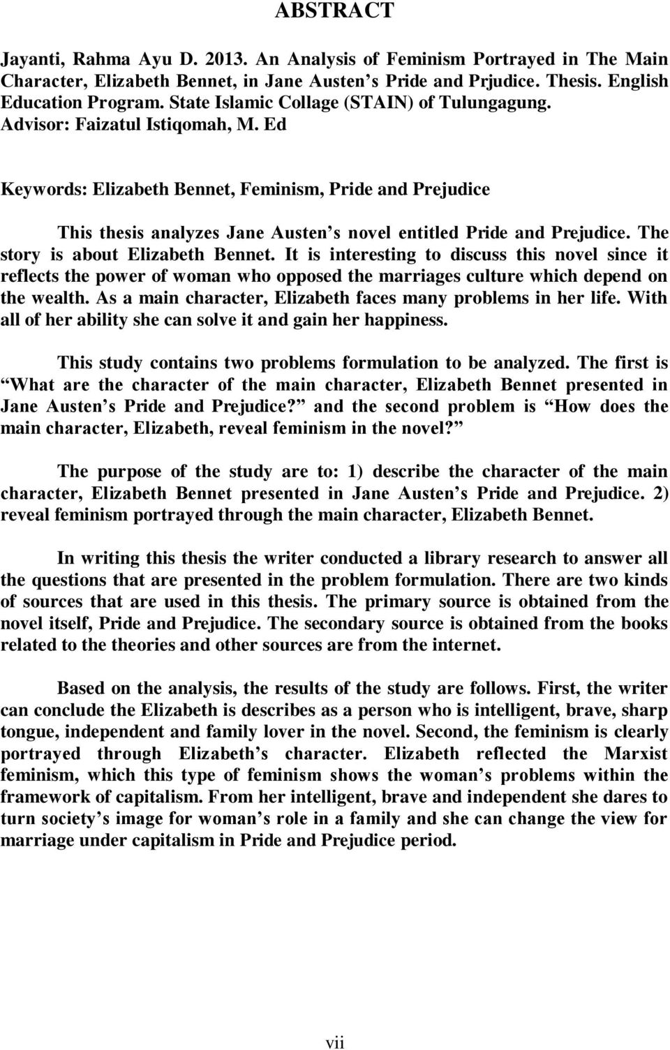 an analysis of jane austens criticism of pride and prejudice in her novel Of jane austen's original 1813 novel with added scenes of zombies, violent   discussing jane austen's pride and prejudice in its historical and literary contexts ,  received glowing reviews in the british critic and the critical review, two.