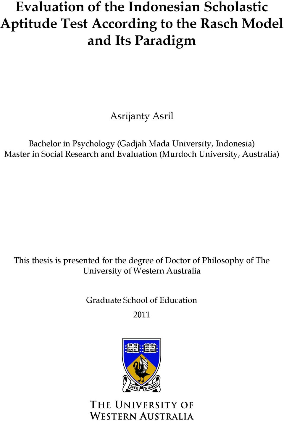Social Research and Evaluation (Murdoch University, Australia) This thesis is presented for the