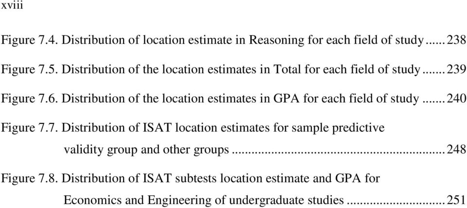 Distribution of the location estimates in GPA for each field of study... 240 Figure 7.