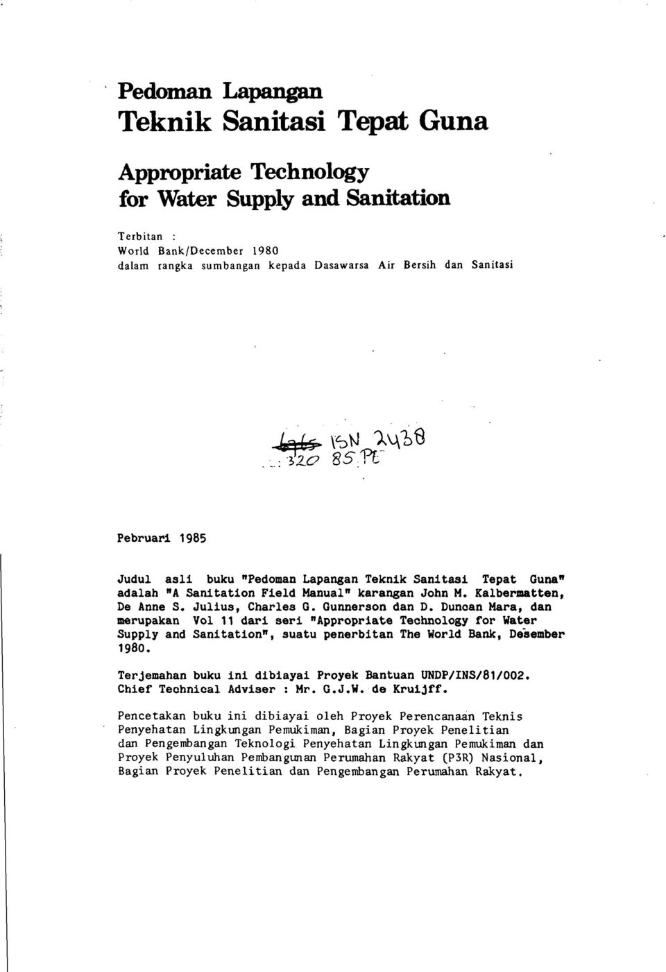 "Qunnerson dan D. Dunoan Mara, dan merupakan Vol 11 dari seri ""Appropriate Technology for Water Supply and Sanitation"", suatu penerbitan The World Bank, Desember 1980."