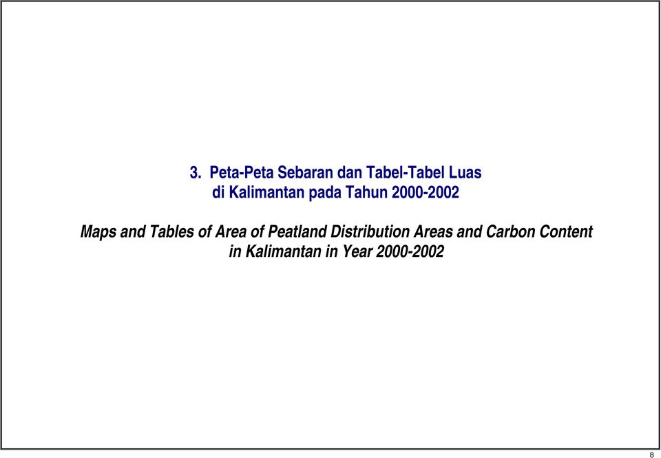 Tables of Area of Peatland Distribution Areas