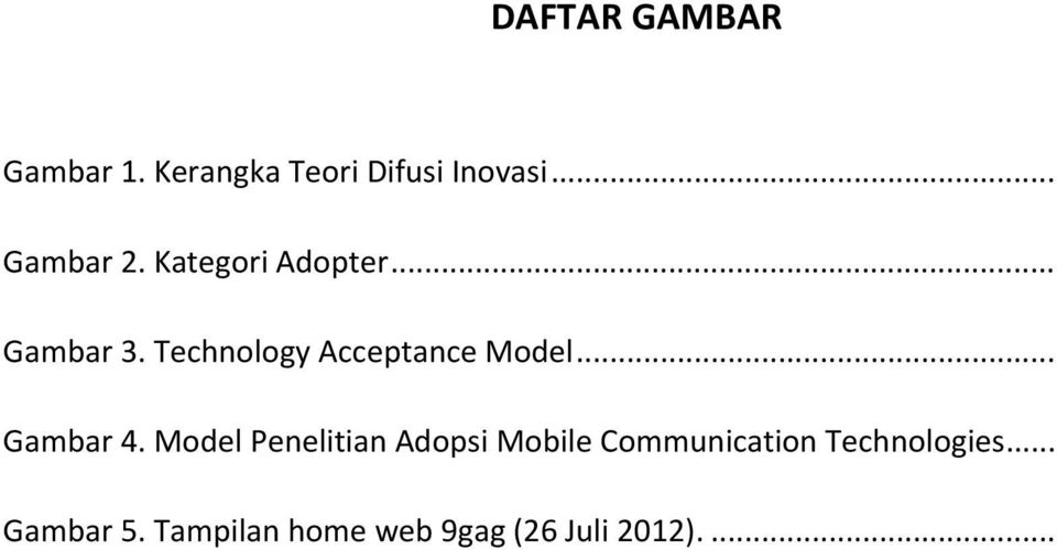 Technology Acceptance Model... Gambar 4.