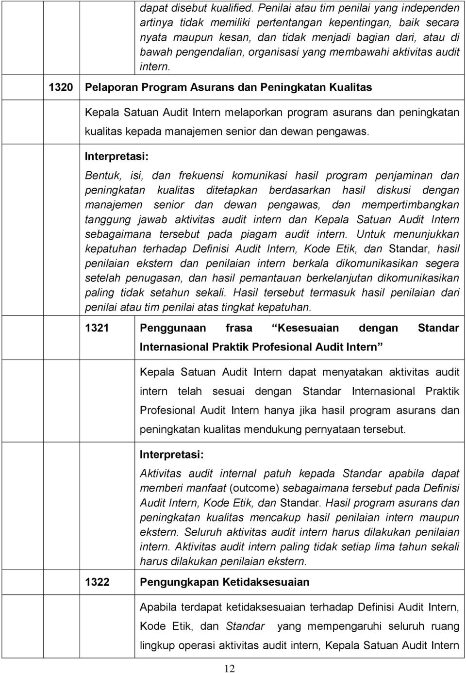 membawahi aktivitas audit intern.