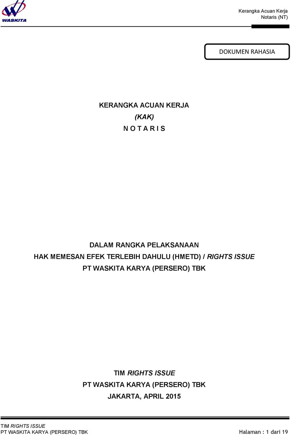 RIGHTS ISSUE PT WASKITA KARYA (PERSERO) TBK PT WASKITA KARYA