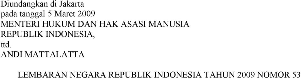 REPUBLIK INDONESIA, ttd.