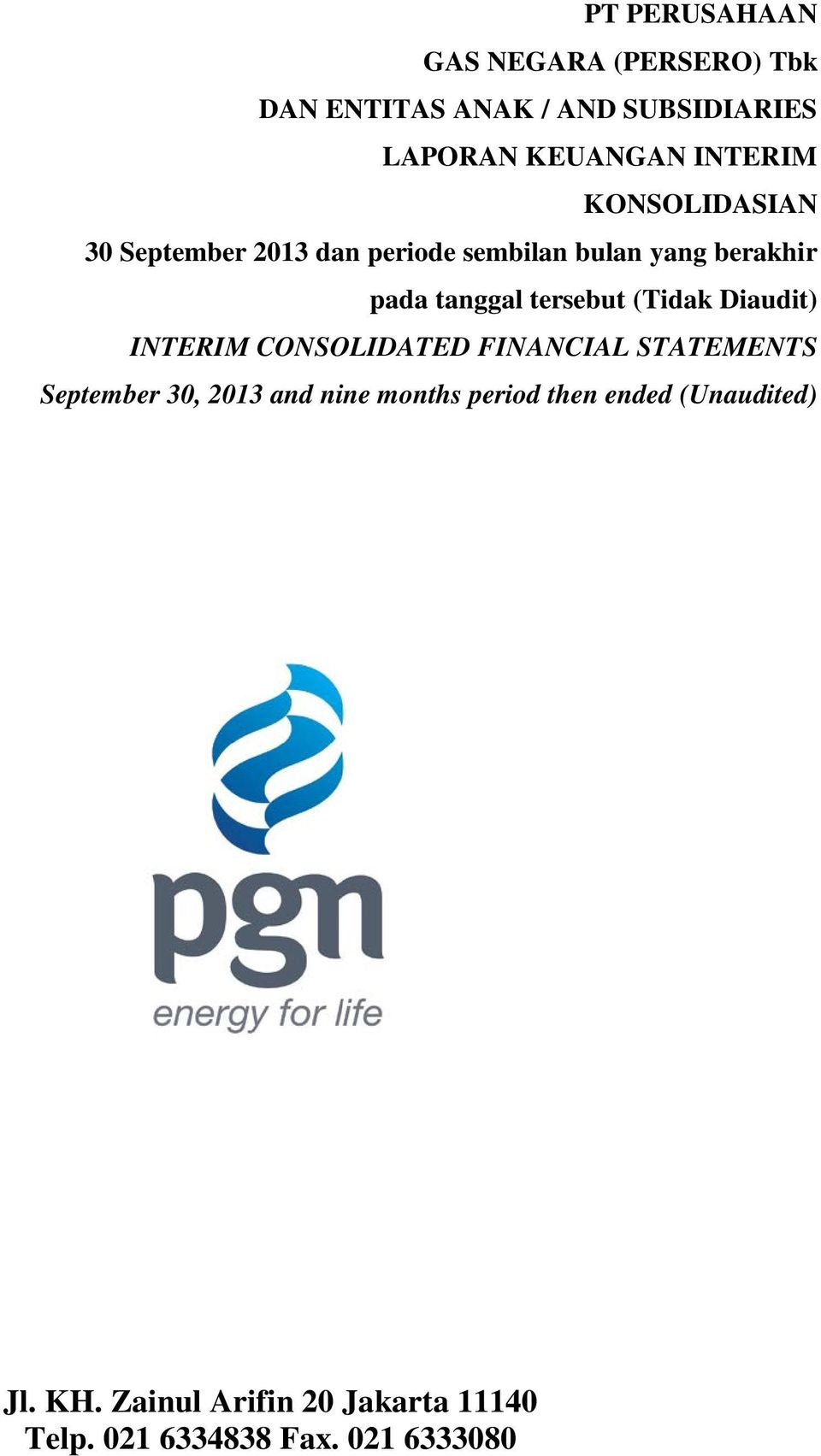 Diaudit) INTERIM CONSOLIDATED FINANCIAL STATEMENTS September 30, 2013 and nine months