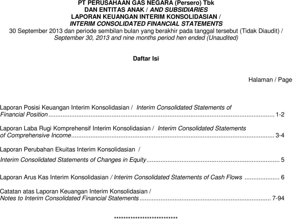 Statements of Financial Position... 1-2 Laporan Laba Rugi Komprehensif Interim Konsolidasian / Interim Consolidated Statements of Comprehensive Income.