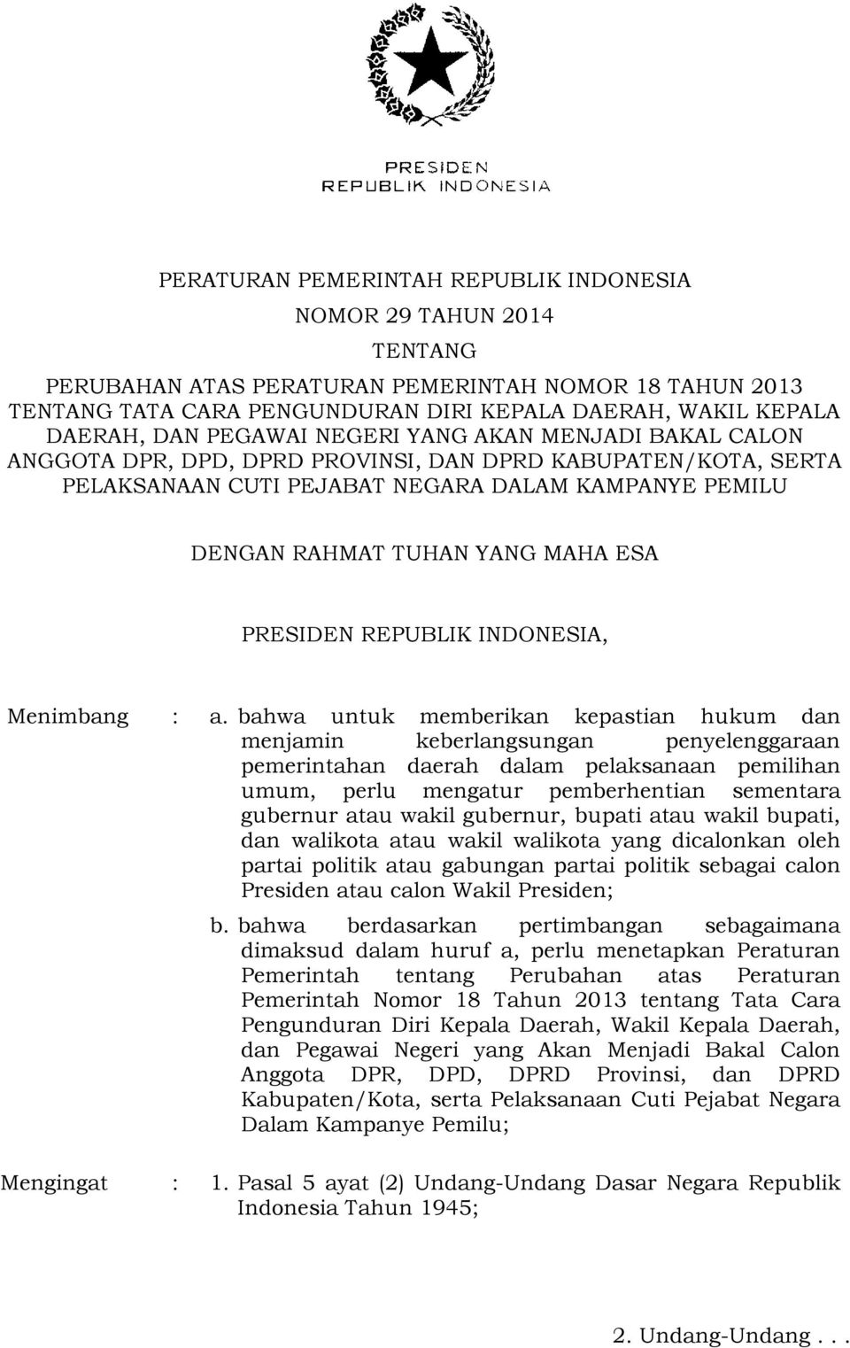 PRESIDEN REPUBLIK INDONESIA, Menimbang : a.
