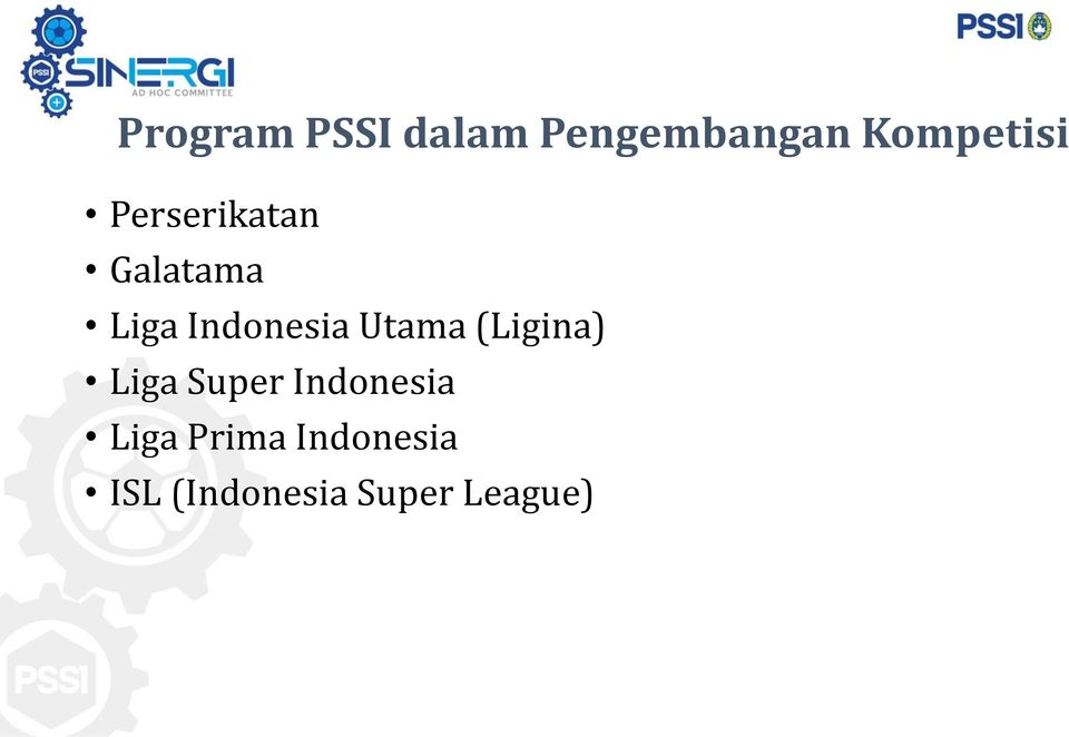 Indonesia Utama (Ligina) Liga Super