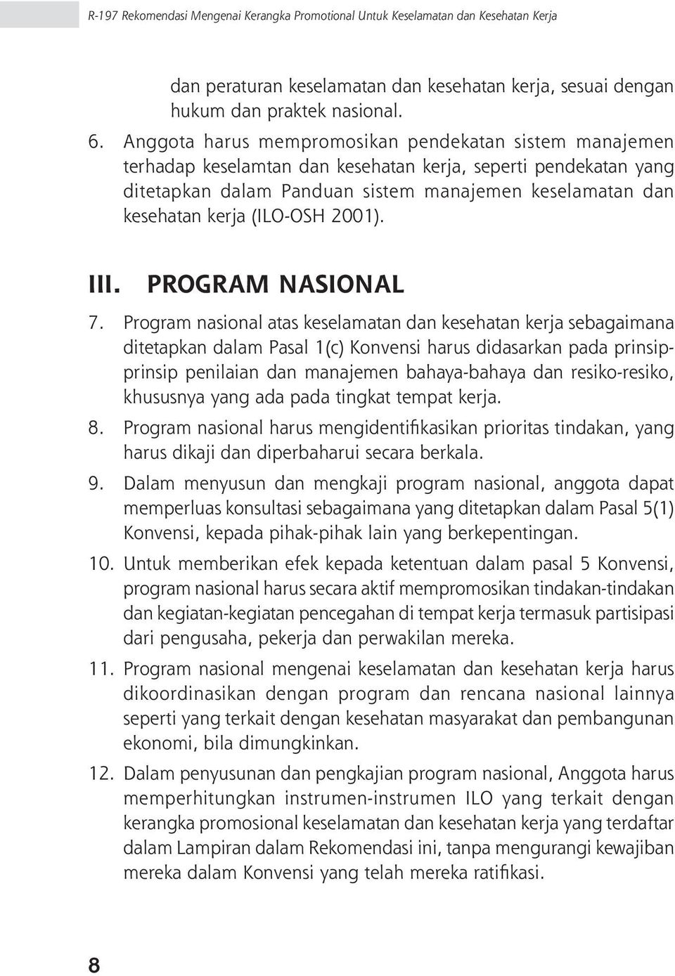 (ILO-OSH 2001). III. PROGRAM NASIONAL 7.