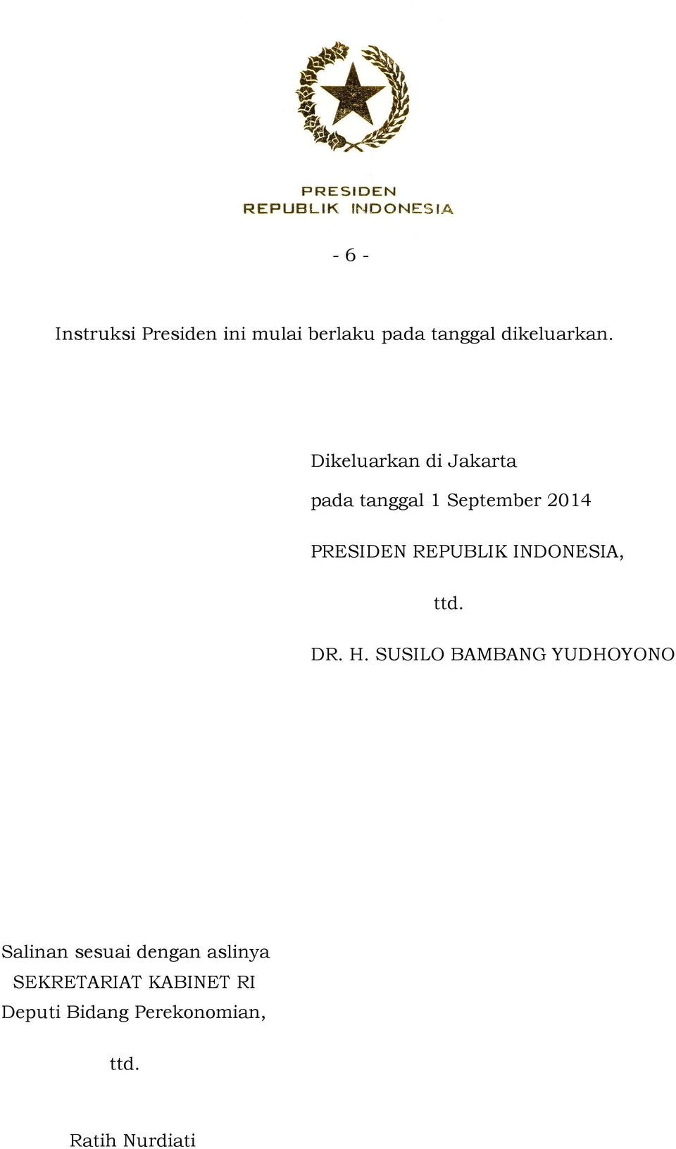 INDONESIA, ttd. DR. H.