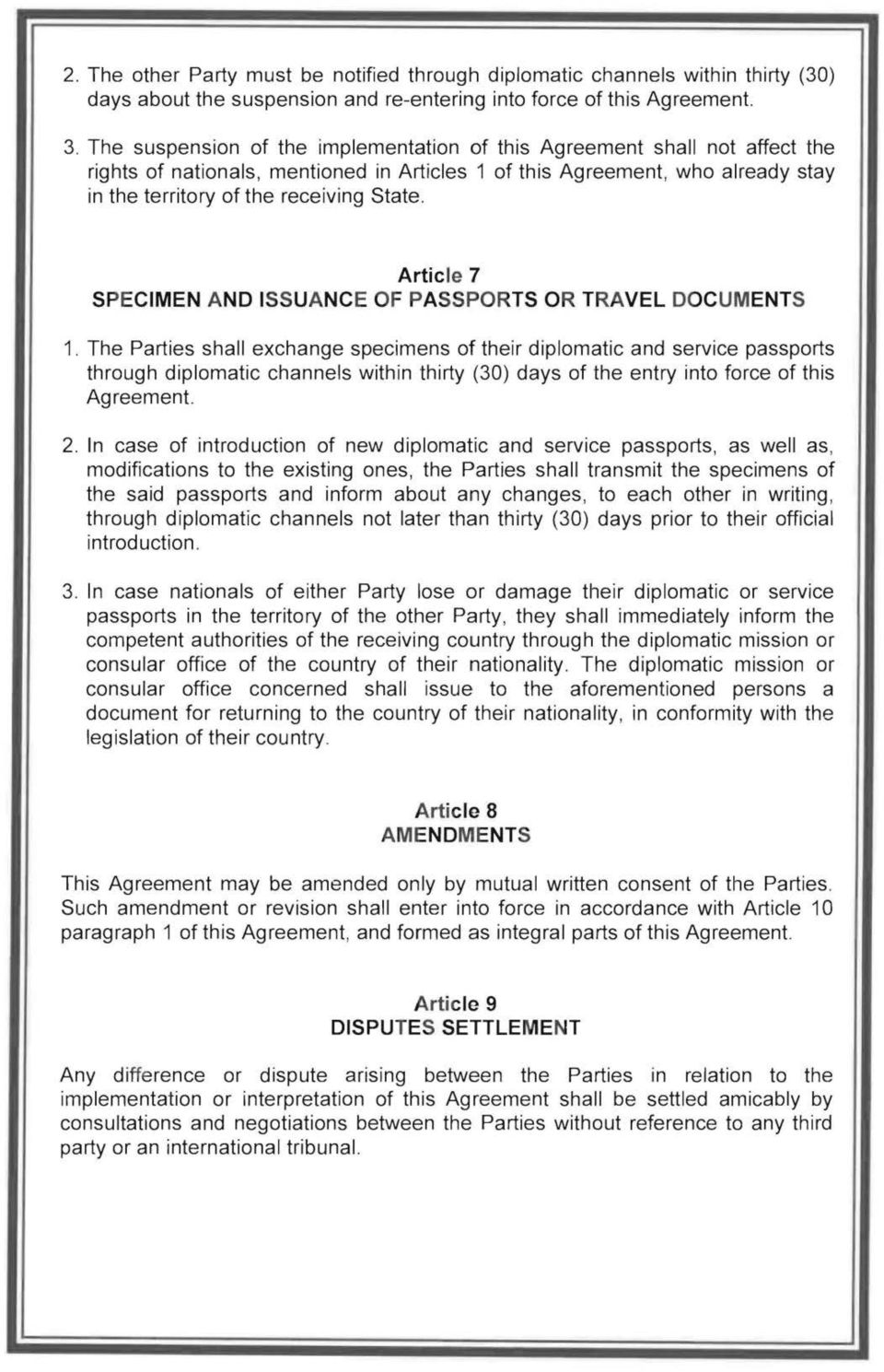 Article 7 SPECIMEN AND ISSUANCE OF PASSPORTS OR TRAVEL DOCUMENTS 1.