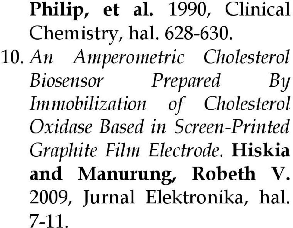 of Cholesterol Oxidase Based in Screen-Printed Graphite Film