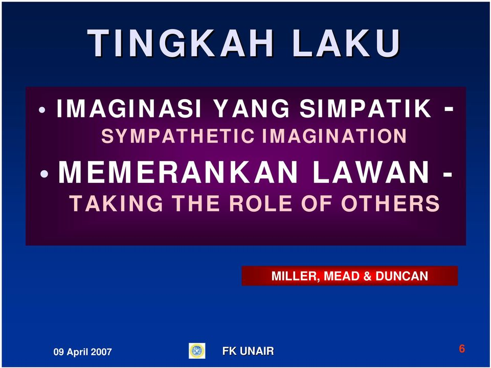 LAWAN - TAKING THE ROLE OF OTHERS