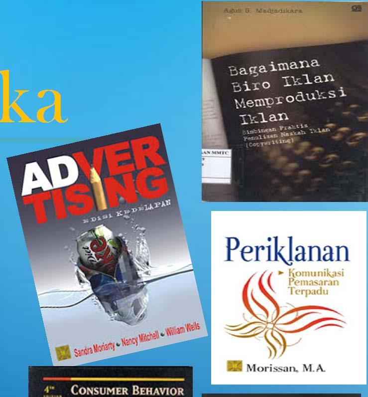 Erlangga. Jakarta. 4) Peter J Paul, Olson C. Jerry. (1999). Consumer Behaviour and Marketing Strategy. Saduran Damos Sihombing. Erlangg. Jakara.