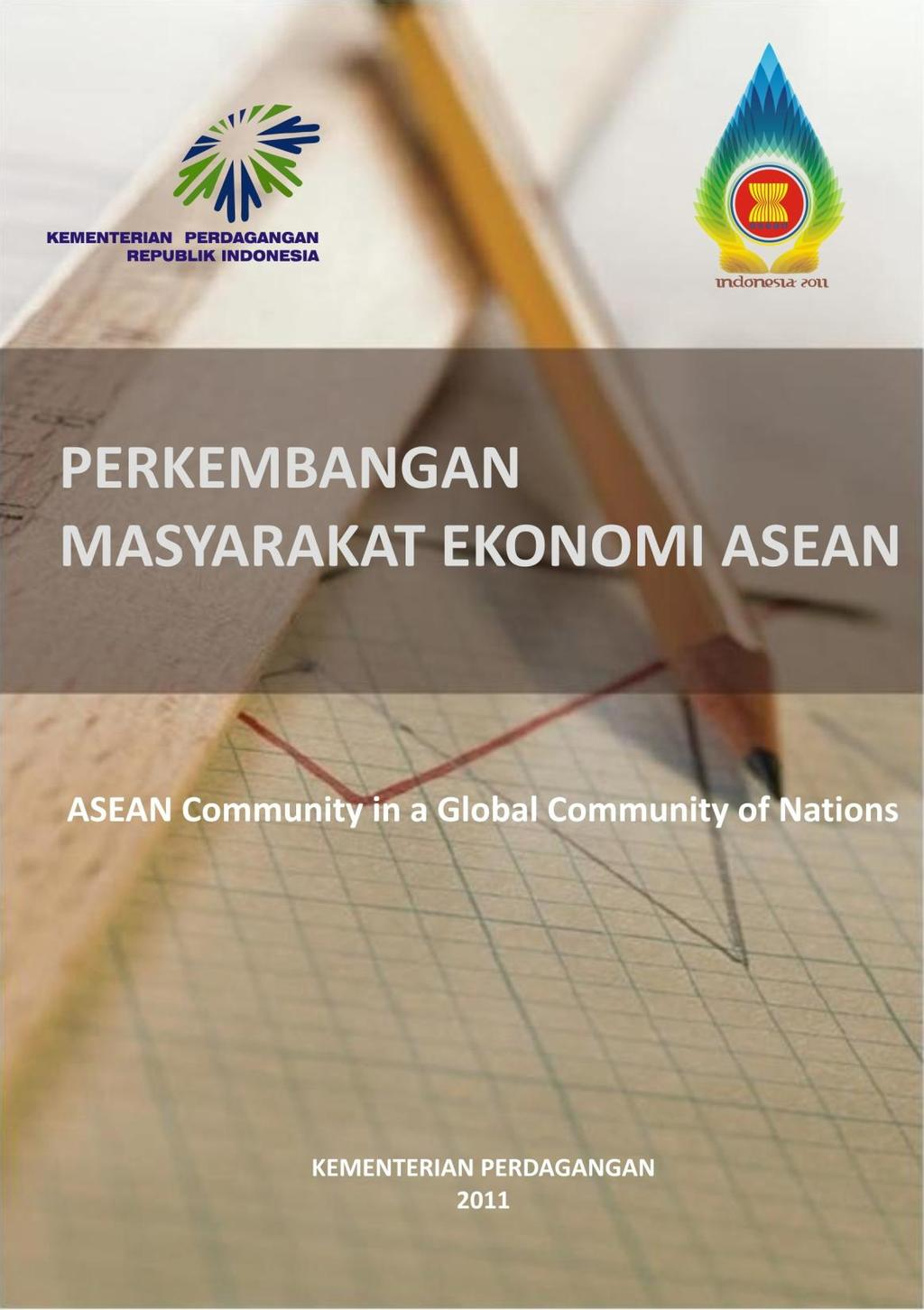 ASEAN Community in a Global Community of Nations ASEAN