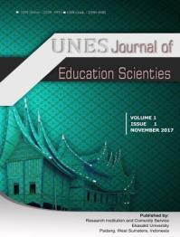 UNES Journal of Education Scienties Volume 1, Issue 1, November 2017 P-ISSN 2598-4985 E-ISSN 2598-4993 Open Access at: http://journal.univ-ekasakti-pdg.ac.