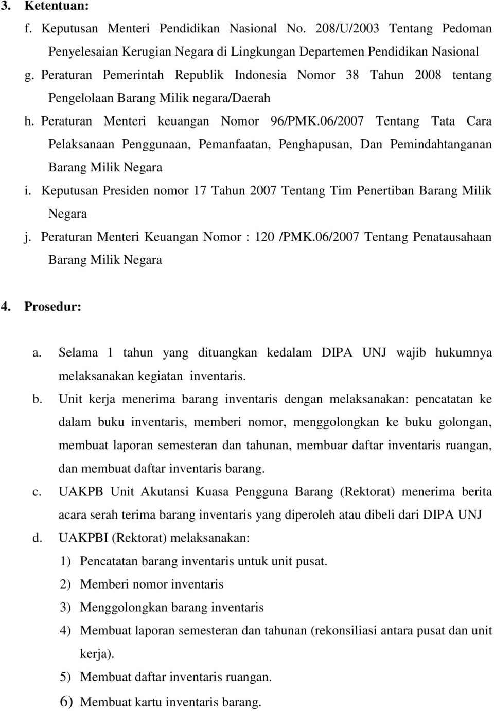 Standard Operating Procedure Sop Penghapusan Barang Milik